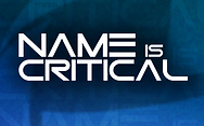 Name Is Critical.png