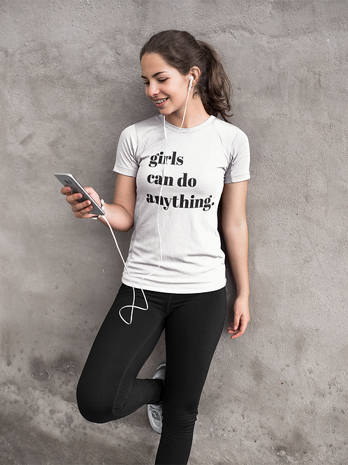 Girls Can Do Anything Tee