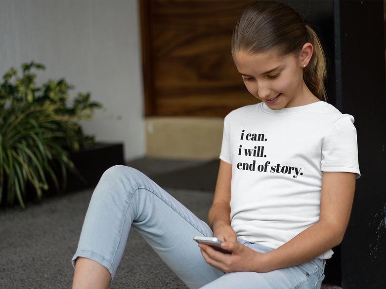 Empowering tee shirt for teen girls