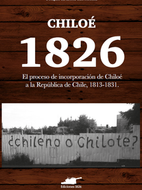Este libro es el resultado de una investigación que sitúa al proceso de independencia en Chiloé en oposición al discurso lineal que apoyó la idea de que la emancipación del continente americano se debió a una suerte de toma de conciencia colectiva respecto a la supuesta existencia de naciones, en el sentido político y moderno del término, previo a la época republicana y que, por tanto, debían autogobernarse. La construcción de las fronteras latinoamericanas fue un proceso que debió crear adscripciones culturales y políticas.  En ese sentido estudia el caso de Chiloé en relación a Chile como un atractivo ejemplo de construcción del Estado-Nación por su particular historia colonial, insularidad y relaciones políticas y militares previas a la incorporación, más aún si se considera que revisando la documentación se encuentra que la débil institucionalidad en la zona y lo tardío y marginal dentro del imaginario del territorio chileno y, en definitiva, de los proyectos políticos nacionales, provocaron que aquel espacio continuase evolucionando políticamente en paralelo a la República de Chile, manteniendo tensiones y albergando una cultura y ambiente particular, en un aislamiento geográfico y material.