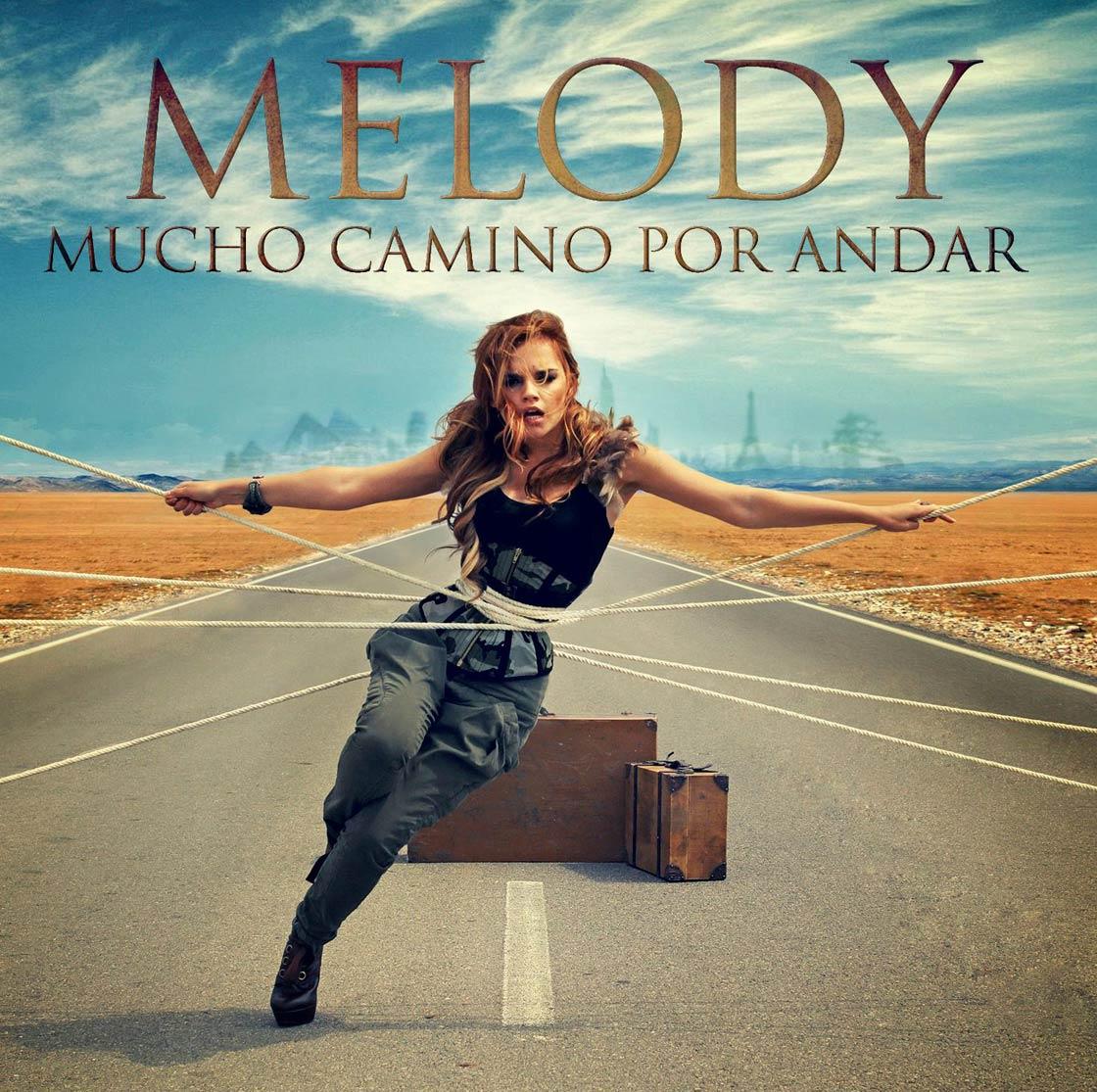 """Melody """" Mucho Camino Por Andar"""""""
