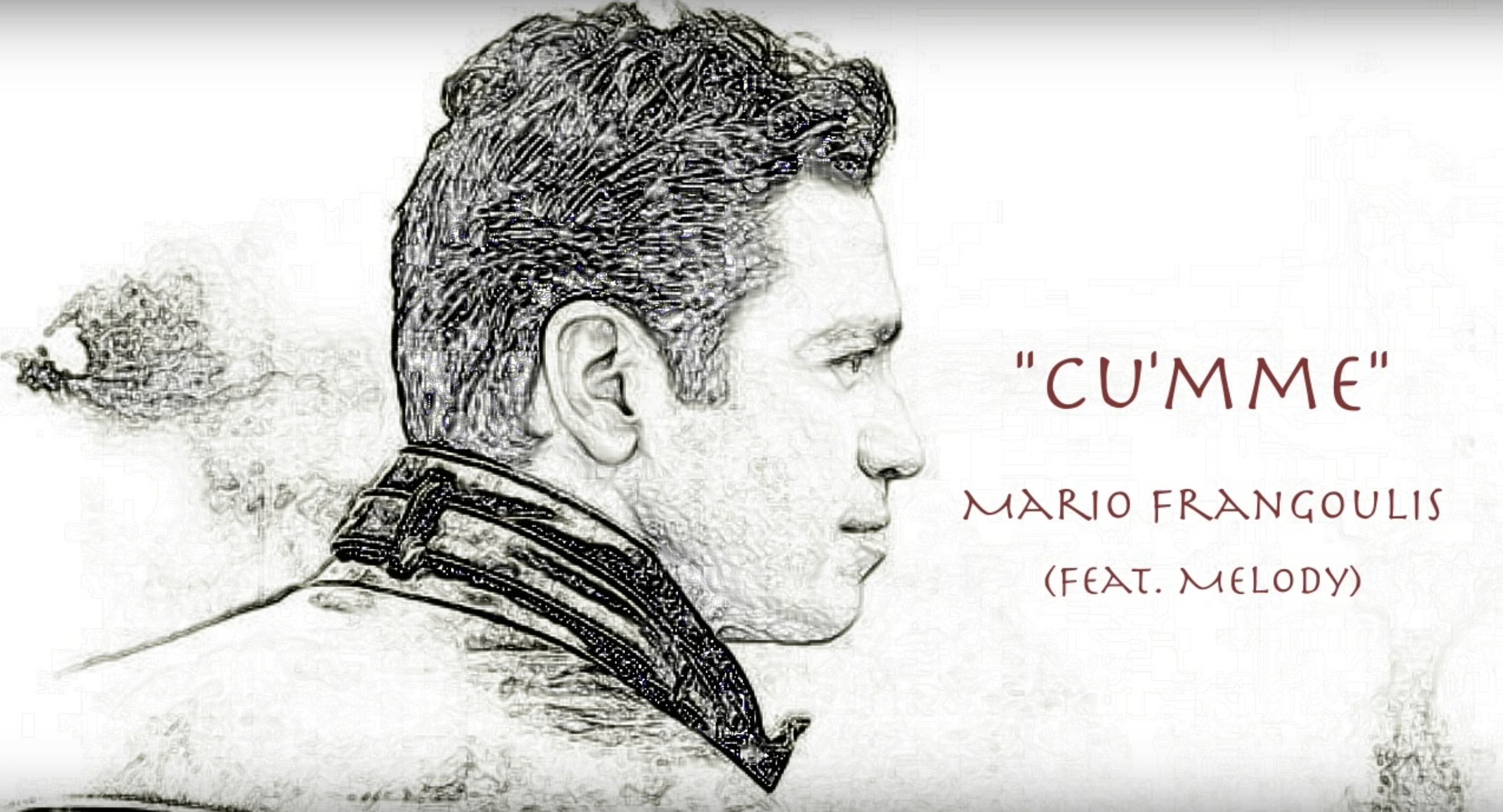 Cu´mme Mario Frangoulis Ft. Melody