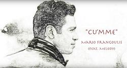 Cu´mme Mario Frangoulis Ft. Melody