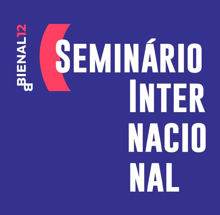 Seminário Internacional Bienal 12