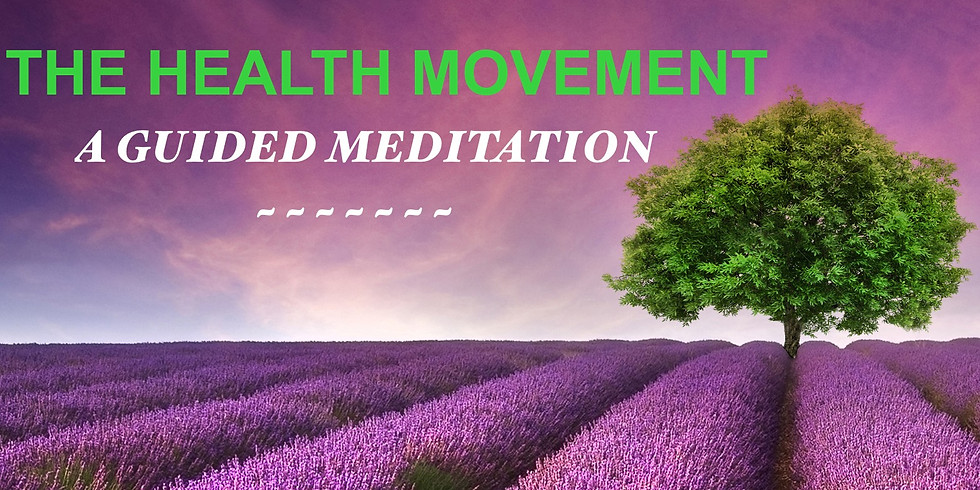 The Health Movement - A Guided Meditation