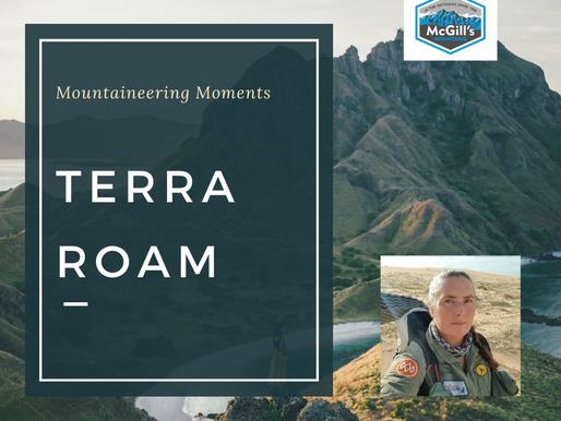 Mountaineering Moments #6 . . . Terra Roam
