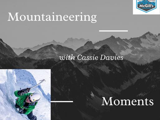 Mountaineering Moments #4 . . . Cassie Davies
