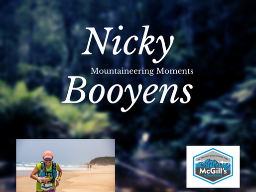 Mountaineering Moments #7 . . . Nicky Booyens