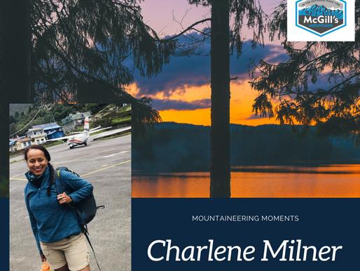 Mountaineering Moments #10 . . . Charlene Milner