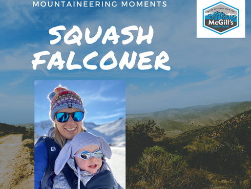 Mountaineering Moments #9 . . . Squash Falconer