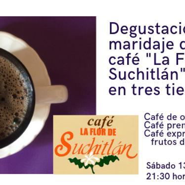 Degustación-maridaje de café La FLOR de Suchitlán en tres tiempos