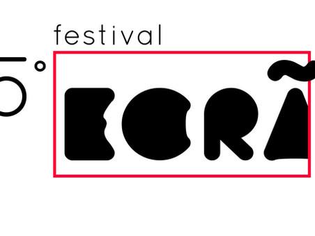 Conheça a seleção oficial do 5º Festival ECRÃ