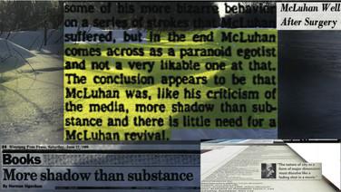 """MCLUHAN ESNOBADO: O CÍNICO OCIDENTAL (McLuhan Unclaimed: Western Cynical)  Richard Altman, Canadá, 2019, 159 min.  Sinopse: Uma jornada aforística guiada pela voz vital de McLuhan. Como caminhar chapado pelas estações com um homem que dizia que """"o LSD é o Finnegans Wake do preguiçoso"""". A influência desta mente na Terra é irrefutável e, no entanto, McLuhan parece estar em penúltimo na fila como uma pessoa célebre em Winnipeg, onde sua mente foi formada e onde ele permanece: esnobado! Première mundial.  Bio: Um defensor da recentemente revelada teoria de Aubscure, Richard Altman vem contribuindo para a Gestalt há mais de vinte anos. Prevê um mundo onde a inteligência se torne um recurso global e os indivíduos recebem o capital da reputação, a fim de fazer uso da multiplicidade de informações aparentemente inúteis que residem na atmosfera geral, culturalmente.   DATAS E HORÁRIOS DE EXIBIÇÃO – CINEMATECA DO MAM 14/07 – 13h (sessão com presença do diretor) 18/07 – 14h10"""