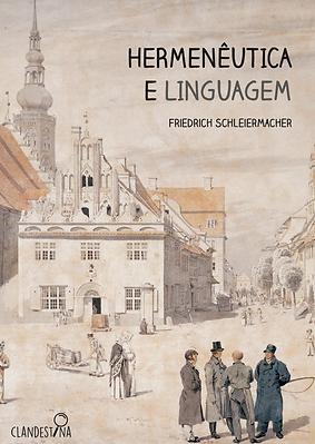 Hermenêutica e Linguagem - Friedrich Schleiermacher
