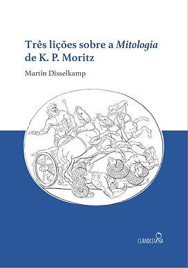 Três liçõe sobre a Mitologia - Martin Disselkamp