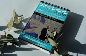 Buyer Building Hacks - Build a Massive Cash Buyers List