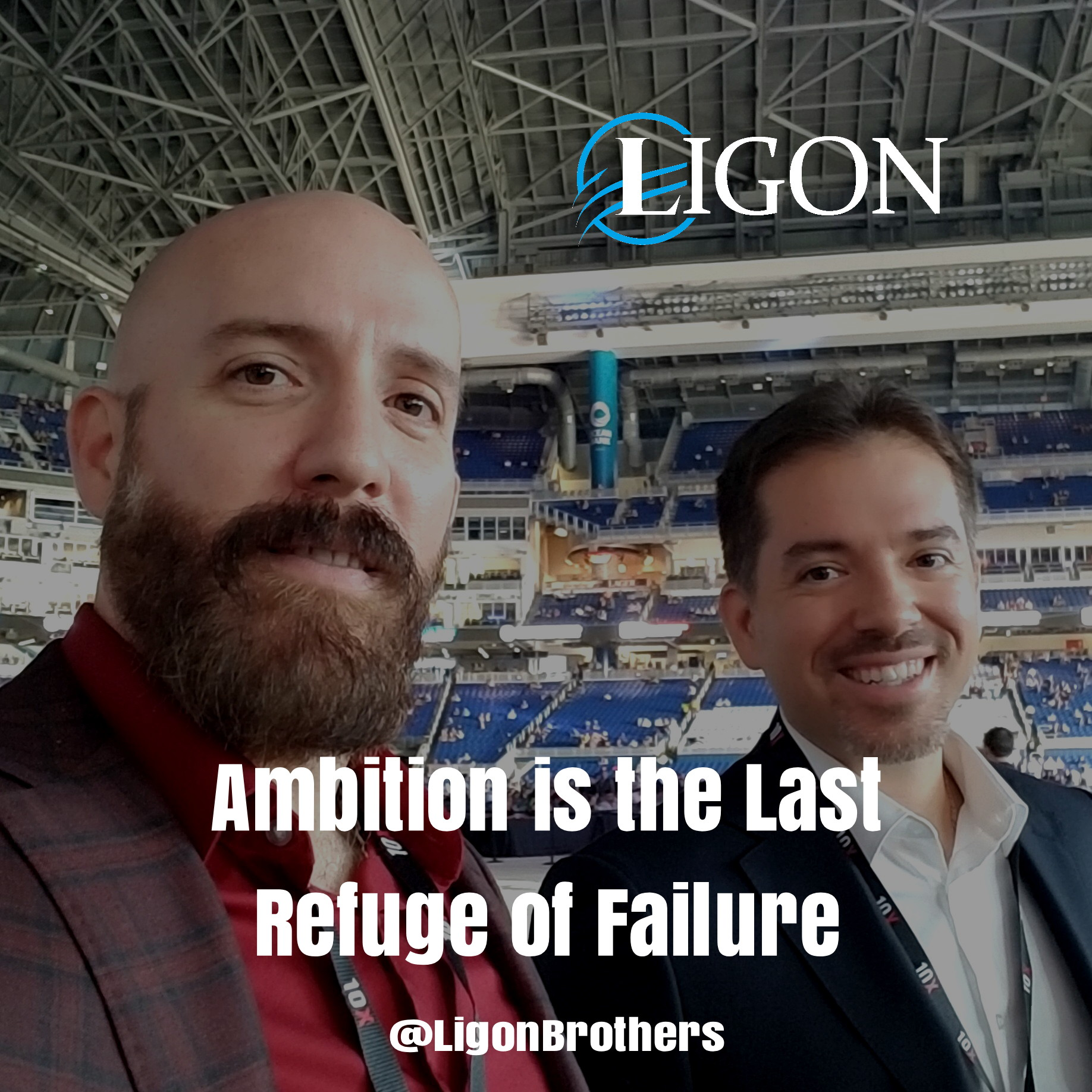 The Ligon Brothers, Ambition Quote