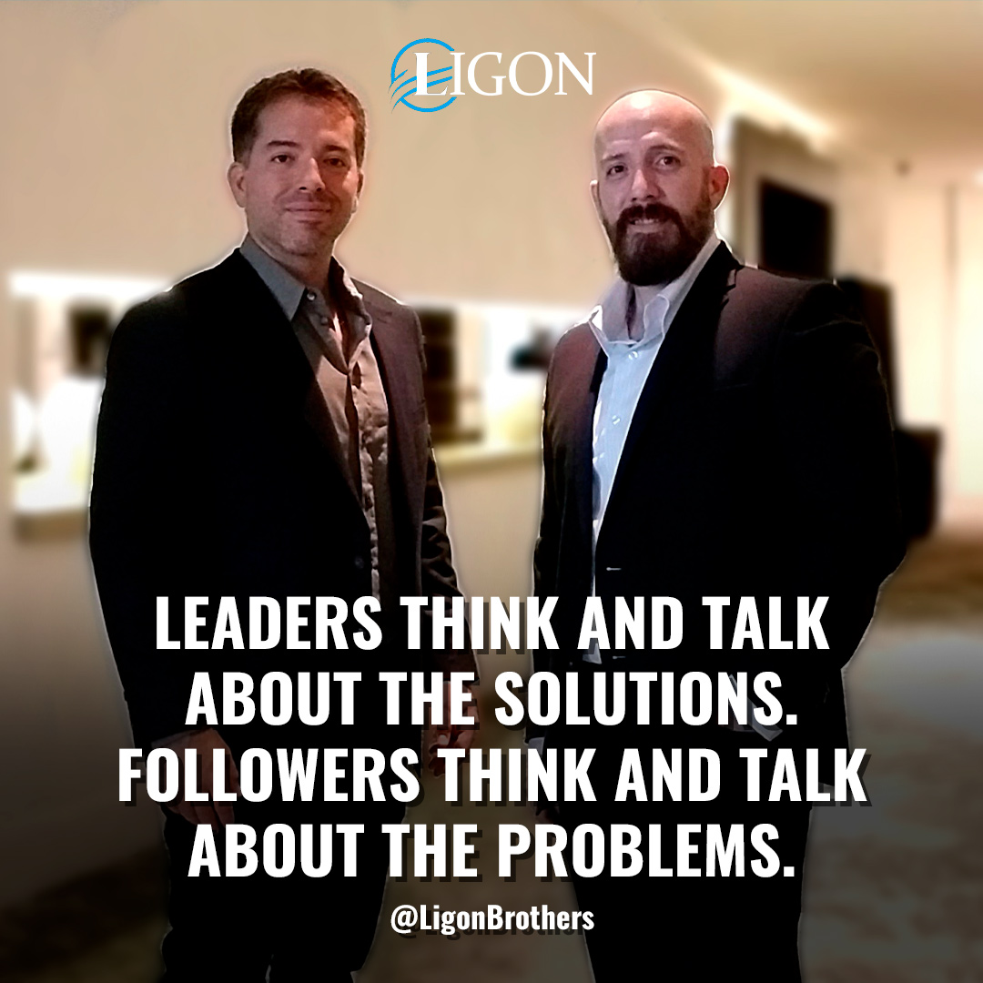 The Ligon Brothers, Leadership Quote