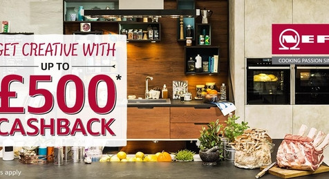 GET UP TO £500 CASHBACK WITH NEFF APPLIANCES