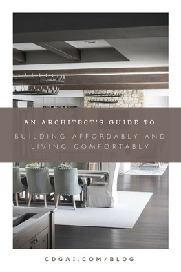 Building Affordably and Living Comfortably