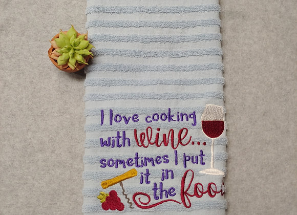 Love Cooking with Wine Kitchen Towel