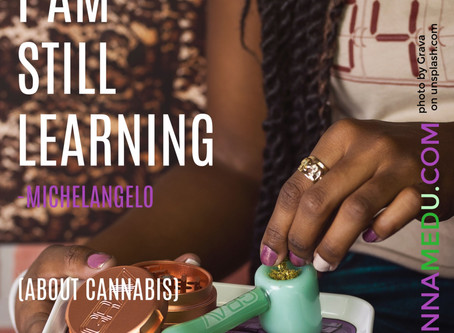 I Am Still Learning : About Cannabis