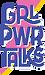 GRL-PWR-TALKS-1.png