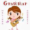 Grammar Songs by Melissa