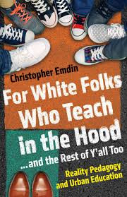 for white teachers who teach in the hood and the rest of y'all too
