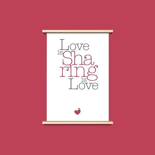 Love is Sharing - שלושה פרינטים לעיצוב הבית