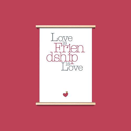 Love is Friendship - שלושה פרינטים לעיצוב הבית