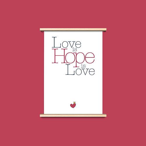Love is Hope - שלושה פרינטים לעיצוב הבית