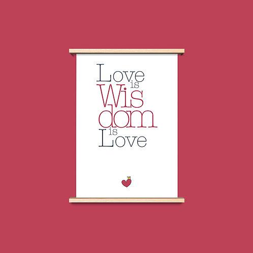 Love is Wisdom - שלושה פרינטים לעיצוב הבית