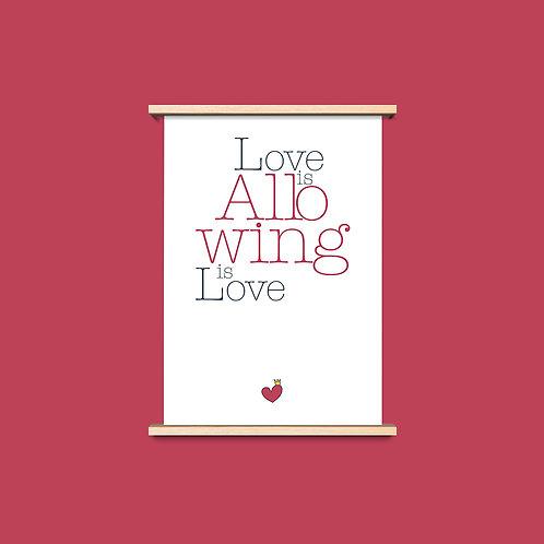 Love is Allowing - שלושה פרינטים לעיצוב הבית