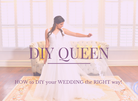 HOW to DIY your WEDDING the RIGHT way!
