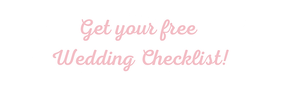 Get your free Wedding Checklist! (1).png