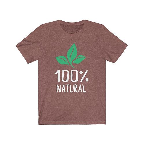 Natural T Shirt, Vegan Gifts, Funny Shirt, Positive Quotes and Sayings