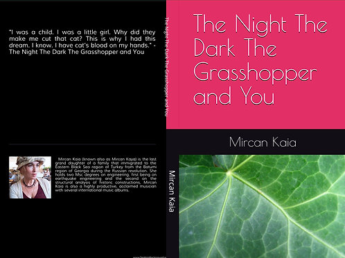 The Night The Dark The Grasshopper And You