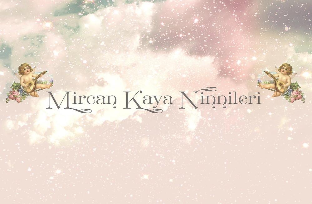 Mircan Kaya Ninniler Youtube Kanalı