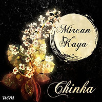 Mircan Kaya Chinka Fron Cover