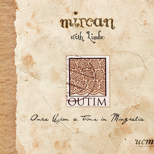 OUTIM - Once Upon a Time in Mingrelia