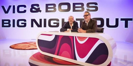 Vic & Bobs Big Night Out