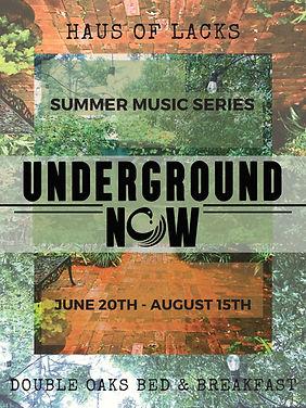 Underground Now Summer Music Series