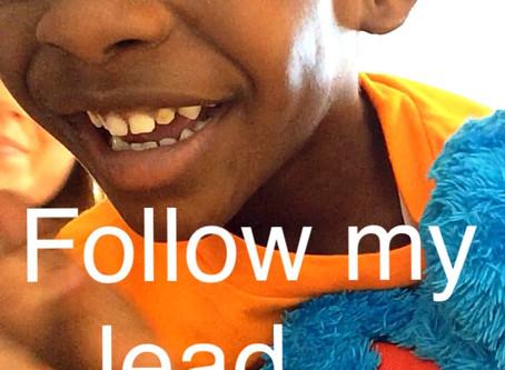 Follow my lead...