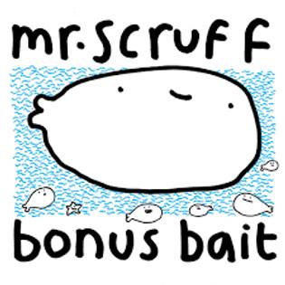 Mr Scruff - Bonus Bait - Signed CD