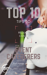 Top 10 Tips to Reduce Costs for Event Caterers eBooks