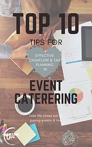 Top 10 Tips for Effective Cashflow & Tax Planning in Event Catering