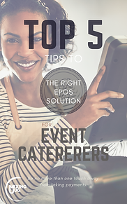 Top 10 Tips to The Right EPOS Solution for Event Caterers
