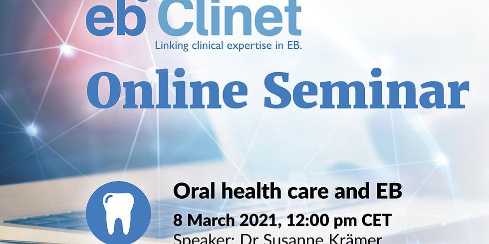 EB-CLINET online seminar - Oral health care and EB