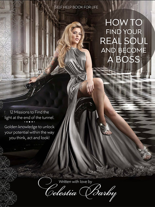 How To Find Your Real Soul And Become A Boss